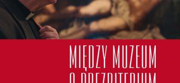 /upload/pictures/miedzy-muzeum-a-prezbiterium.jpg