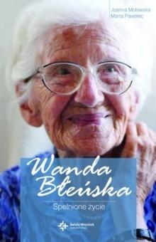 Oglądasz obraz z artykułu: 103. Urodziny dr Wandy Błeńskiej