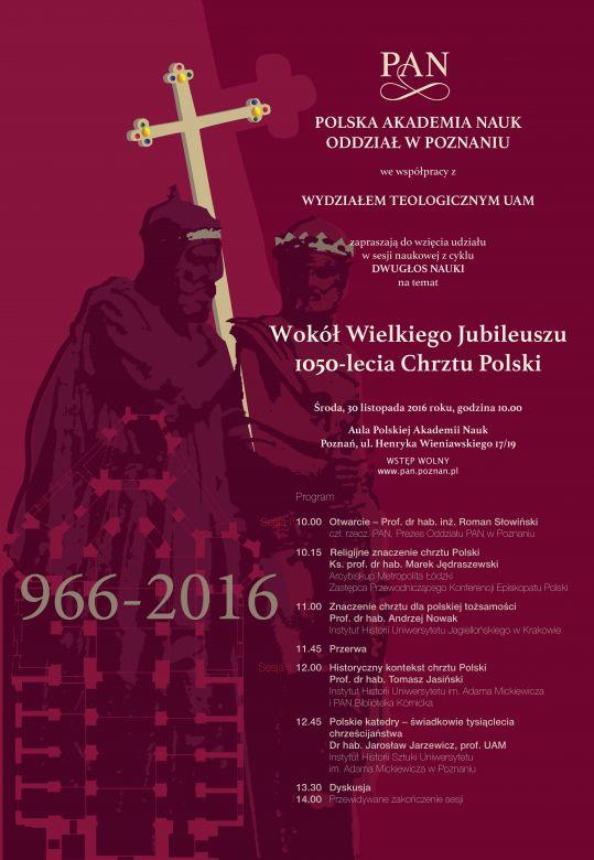Oglądasz obraz z artykułu: Dwugłos nauki - Wokół Wielkiego Jubileuszu 1050-lecia Chrztu Polski
