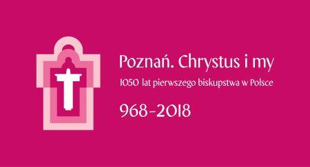 Oglądasz obraz z artykułu: Jubileusz 1050-lecia pierwszego biskupstwa w Polsce