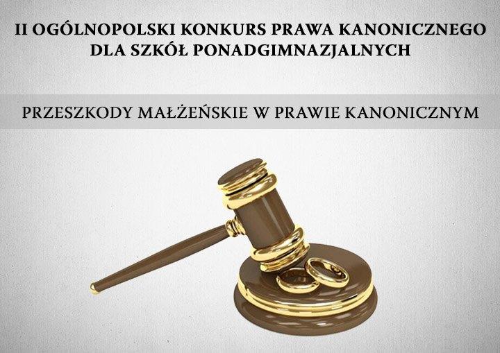 Oglądasz obraz z artykułu: II Ogólnopolski Konkurs Prawa Kanonicznego